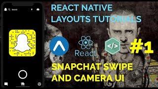 #1 Snapchat UI Swipe Animation | React Native Layouts - Expo and Native Base