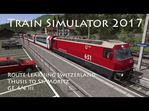Train Simulator 2017 - Route Learning Switzerland: Thusis to St Moritz (GE 4/4 III)