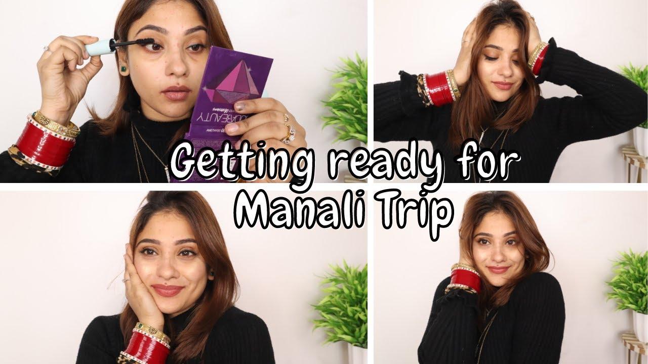 CHIT CHAT GRWM FOR MANALI Trip || shystyles