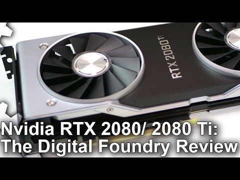 Nvidia GeForce RTX 2080/ RTX 2080 Ti Review: True Next-Gen Graphics Architecture?