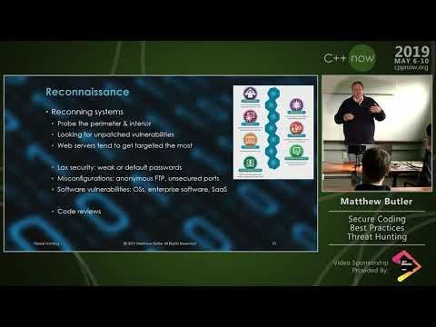 "C++Now 2019: Matthew Butler ""Secure Coding Best Practices - Threat Hunting"""