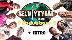 Selviytyjät Suomi piladubbaus #4 + Extra
