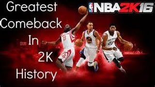 Biggest come back in 2k history!!!