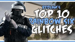 10 AMAZING RAINBOW SIX GLITCHES | Rainbow Six Siege Glitches