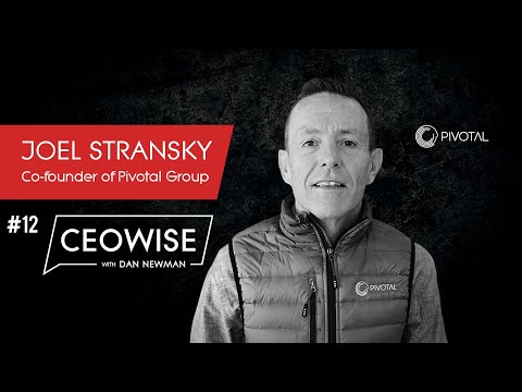 Entrepreneur Joel Stransky - CEOwise with Dan Newman #12