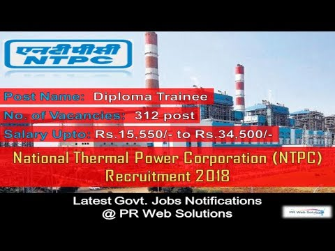 NTPC Diploma Trainee Recruitment 2018 || National Thermal Power Corporation ||  Latest Govt Jobs