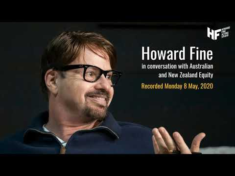 Howard Fine in conversation with the Australian & New Zealand Equity Foundation, 8 May 2020