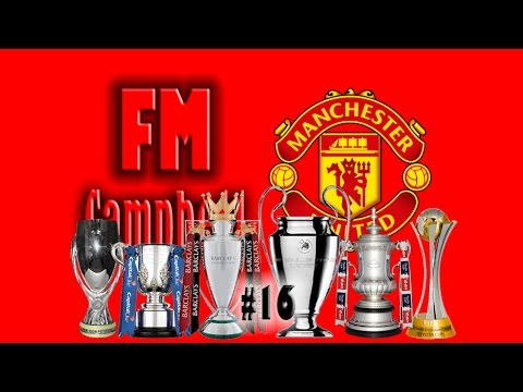 Football Manager 2014 | Man United | 16 | SEXTUPLE!