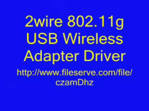 DRIVER UPDATE: 2WIRE 802.11G USB WIRELESS ADAPTER
