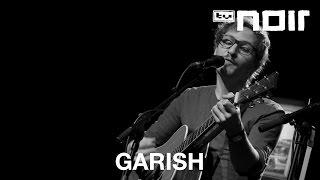 Garish - Bring mich auf Ideen (live bei TV Noir)