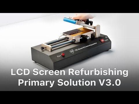 Primary Solution - Mobile Phone Broken LCD Refurbishing Solution V3.0