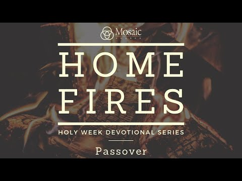 Home Fires - Passover