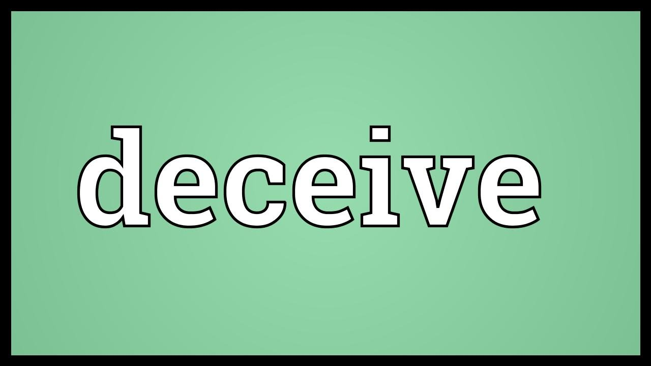 Amazing Deceive Meaning