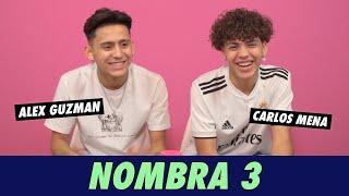 Alex Guzman & Carlos Mena - Nombra 3