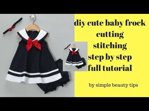 DIY Stylish Cute Baby Frock Cutting And Stitching Full Tutorial/How To Make Baby Frock, Baby Dress