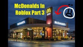 I MADE A MCDONALDS IN ROBLOX BLOXBURG PART 3