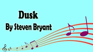 Video Dusk By Steven Bryant download MP3, 3GP, MP4, WEBM, AVI, FLV Juli 2018