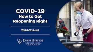 COVID-19: Johns Hopkins Experts Share Insights, Risks, and Data About States Reopening in the U.S.