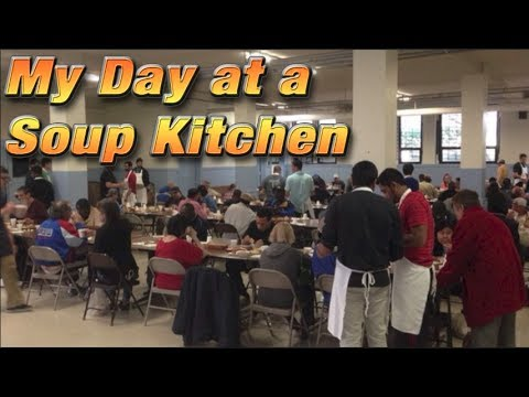 A Day With The Homeless - A Soup Kitchen