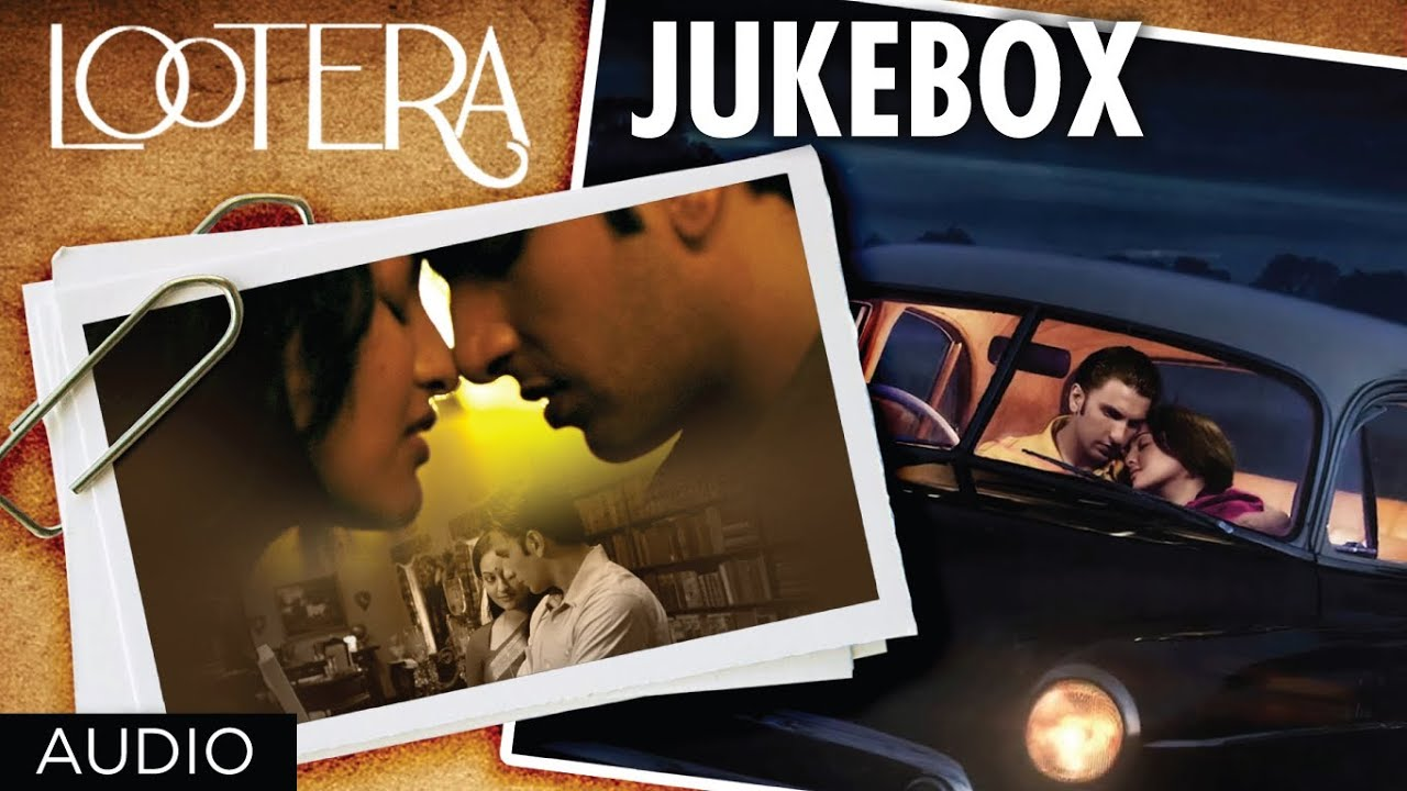 Lootera Movie Full Songs Jukebox | Ranveer Singh, Sonakshi Sinha Watch Online & Download Free