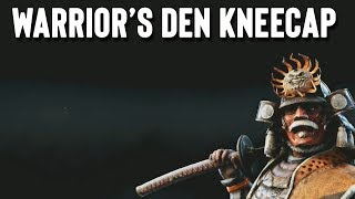 [For Honor] Warrior's Den Kneecap!