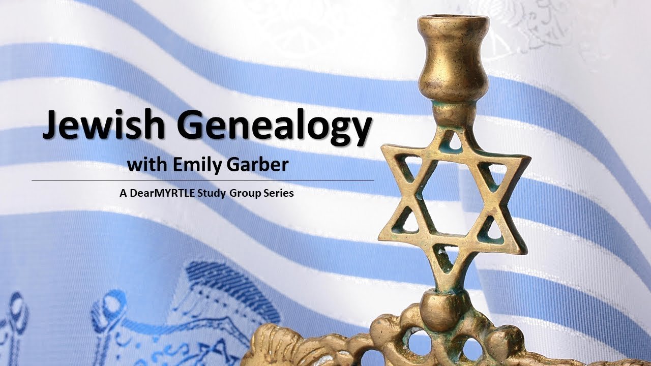 ARCHIVED: Jewish Genealogy 1 with Emily Garber | Myrt's Musings