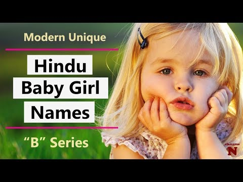 Latest Hindu Names For Girls With B | Indian Girl Names Top Trending