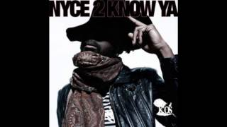 Nyce 2 Know Ya - K-OS (Nice to Know You) with lyrics