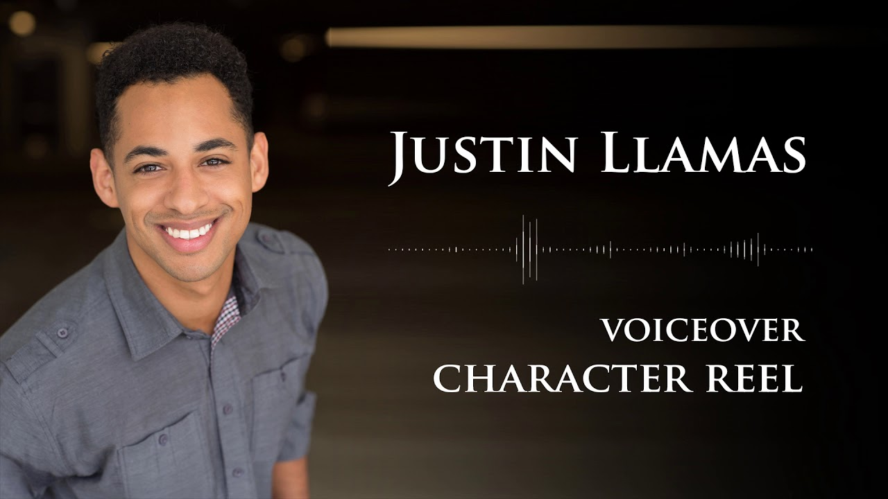 Justin Llamas - CHARACTER - Voice Over Demo Reel