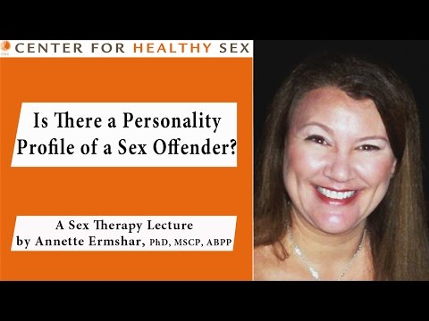 Sexual Offenders -- Annette Ermshar lecture at Center for Healthy Sex