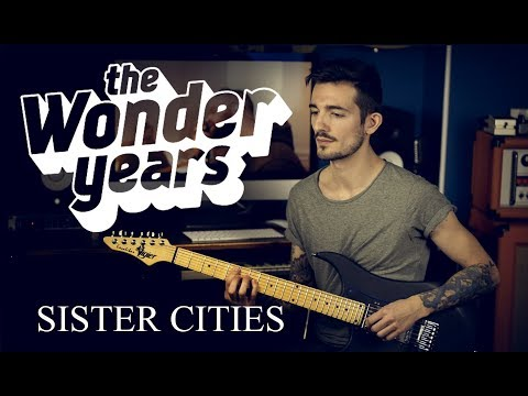 The Wonder Years - Sister Cities (new single 2018) - Dual Guitar Cover + TAB