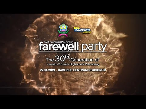 [Special Event] : Farewell Party Xavega 2019 Mp3