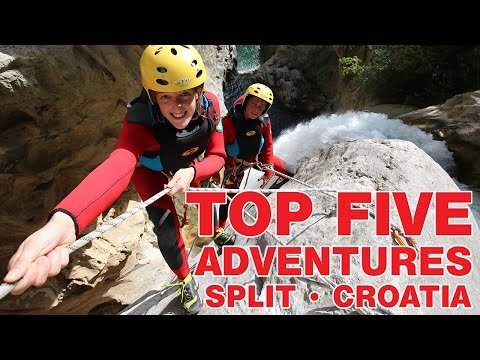 Top Five Adventures - Split, Croatia