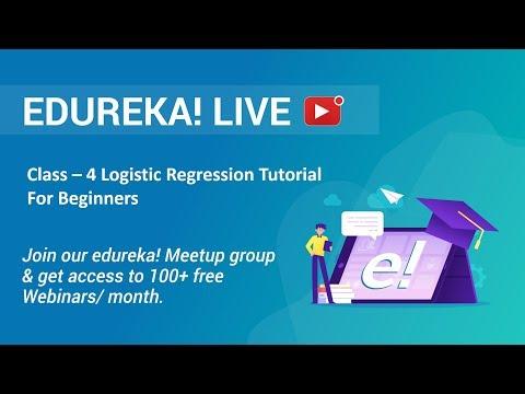 Class - 4 Data Science Training | Logistic Regression Tutorial For Beginners | Edureka thumbnail