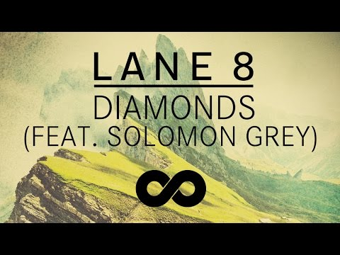 Lane 8 - Diamonds feat. Solomon Grey