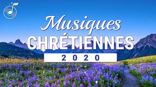 Musique chrétienne en français 2020 — 100% Compilation Louange