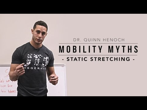 Mobility Myths with Dr. Quinn Henoch | Static Stretching