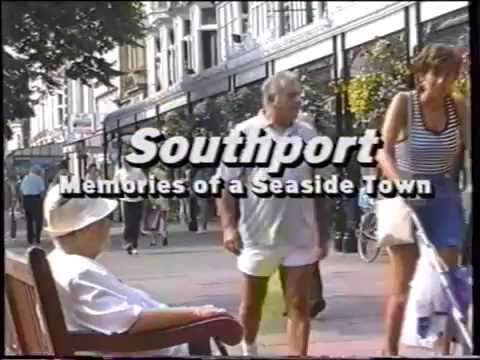 Southport - Memories of a Seaside Town