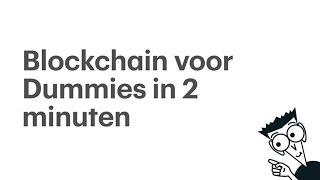 Blockchain voor Dummies in 2 minuten - RTL Z NIEUWS