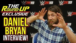 DANIEL BRYAN EXCLUSIVE INTERVIEW! (Contract DETAILED, ALL IN, WWE 2K19 & More!) - The Round Up
