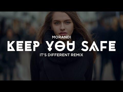 MORANDI KEEP YOU SAFE MP3 СКАЧАТЬ БЕСПЛАТНО