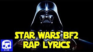 """Star Wars Battlefront 2 Rap LYRIC VIDEO by JT Music - """"Stomp Out Their Hope"""""""