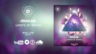 Modul8 - Waste Of Space (Preview)