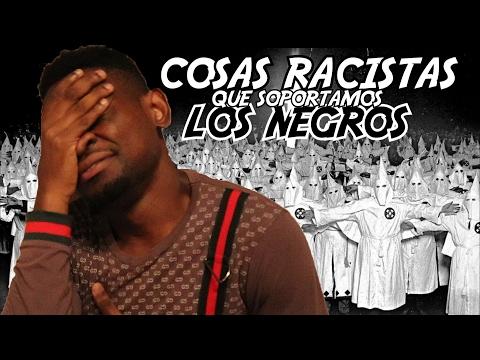 Cosas RACISTAS que soportamos LOS NEGROS