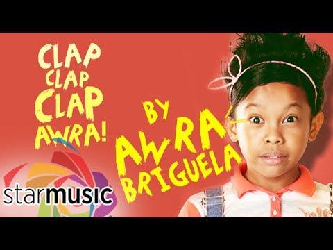 Awra Briguela - Clap Clap Clap Awra (Official Lyric Video)