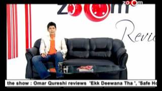 The zoOm Review Show - Ekk Deewana Tha, Safe House, The Women In Black & A Good Old Fashioned Orgy online movie review