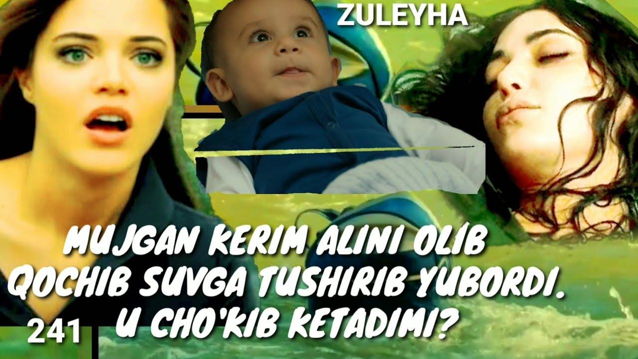 ZULEYHA 241 - QISM O'ZBEK TILIDA(TURK SERIALI) # ЗУЛЕЙХА 241 - КИСМ УЗБЕК ТИЛИДА (ТУРК СЕРИАЛИ)