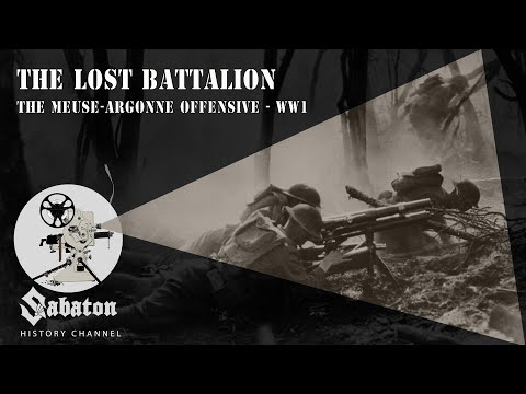 The Lost Battalion – The Meuse-Argonne Offensive – Sabaton History 013
