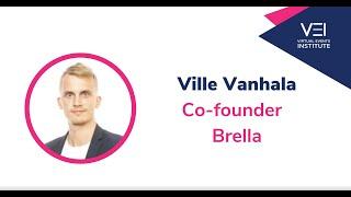 5 Questions with Ville Vanhalla, Co-Founder Brella