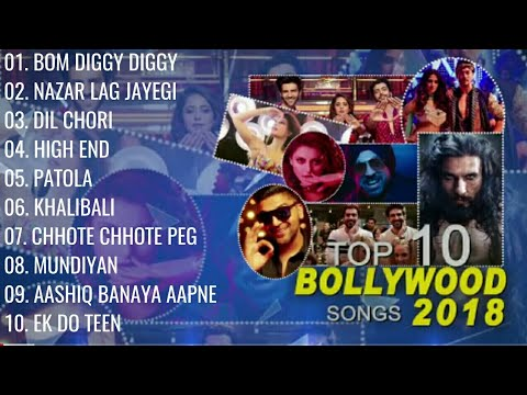 Top 10 Bollywood Songs 2018  (Audio Jukebox ) |